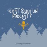 c'est quoi un podcast