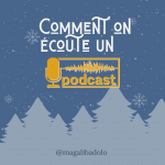 comment on écoute un podcast